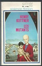 Les mutants.Henry KUTTNER.Galaxie Bis SF1