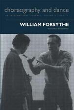 William Forsythe by Senta Driver (2000, Paperback)