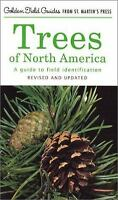 Trees of North America : A Field Guide to the Major Native and Introduced...