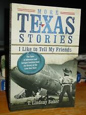 More Texas Stories I Like to Tell My Friends, Big Bend Galveston Plains, Cowboys