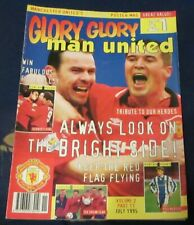 GLORY GLORY MAN (MANCHESTER) UNITED JULY 1995 - ALWAYS LOOK ON THE BRIGHT SIDE!