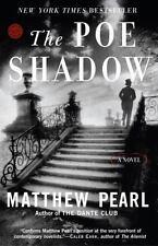The Poe Shadow: A Novel, Pearl, Matthew,0812970128, Book, Acceptable