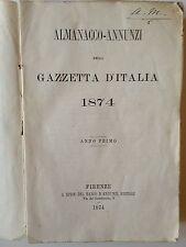 """LIBRO ANTICO SENZA LEGATURA """"ALMANACCO-ANNUNZI"""" GAZZETTA D'ITALIA 1874"""