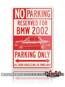 BMW 2002 Coupe 1966 – 1973 Reserved Parking Only 12x18 Aluminum Sign  German Car