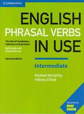 Cambridge ENGLISH PHRASAL VERBS IN USE INTERMEDIATE Second Edition 2017 @NEW@
