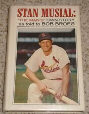 Stan Musial: The Man's Own Story - Signed by Stan Musial and Bob Broeg!