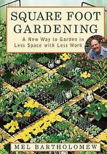 Square Foot Gardening: A New Way to Garden in Less Space with Less-ExLibrary