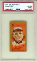 1911 T205 Gold Border John Lush St. Louis Cardinals PSA 4 (MC) New Grade