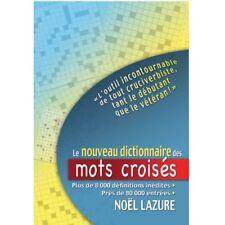 LE NOUVEAU DICTIONNAIRE DES MOTS CROISES - NOEL LAZURE