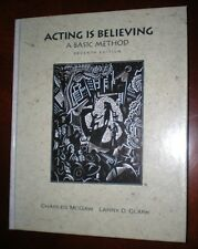 Acting is Believing – A Basic Method – McGraw & Clark