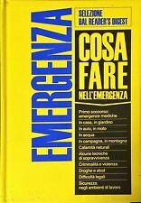 COSA FARE NELL'EMERGENZA - READER'S DIGEST