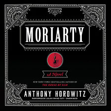 Moriarty by Anthony Horowitz (2014, CD, Unabridged)