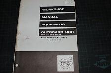 VOLVO PENTA Aquamatic Outboard Engine Service Manual repair shop marine overhaul