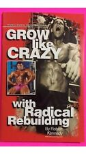 NEW Musclemag International: Grow Like Crazy With Radical Rebuilding     Kennedy