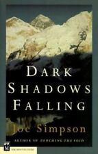 Dark Shadows Falling, Paperback by Simpson, Joe, Acceptable Condition, Free s.