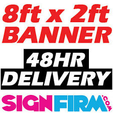 8ft x 2ft VINYL PVC BANNER - PRINTED OUTDOOR SIGN DISPLAY - ADVERTISING / SHOP