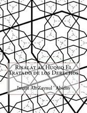 Risalat Al Huquq el Tratado de Los Derechos by Imam Ali Zaynul ' Abidin...