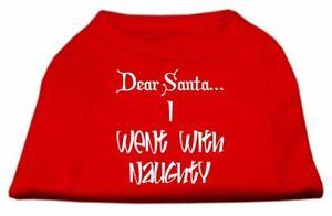 Dear Santa I Went with Naughty Screen Print Dog Cat Pet Puppy Christmas Shirt