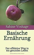 Basische Ernährung: Der effektive Weg in ein gesund... | Buch | Zustand sehr gut