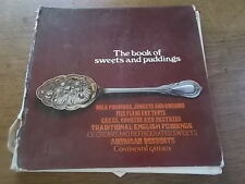 1967 THE BOOK OF SWEETS AND PUDDINGS General Foods Ltd by Myrtle Lindlaw Cookery