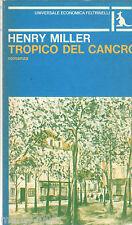 LIBRO=Tropico del Cancro=HENRY MILLER=UEF=1978
