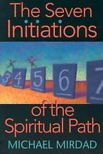 The Seven Initiations of the Spiritual Path, Mirdad, Michael, Acceptable Book