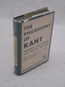 THE PHILOSOPHY OF KANT Modern Library #266 c. 1949