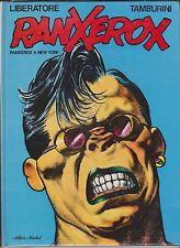 LIBERATORE. Ranxerox à New York. Albin Michel 1982 nvll couverture. TTB