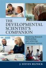 The Developmental Scientist's Companion: Improving Research Methodology and