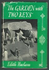 The Garden With Two Keys Edith Haslam Oxford University Press 1936 G- Condition