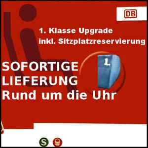 ! SOFORTIGE LIEFERUNG ! Gutschein eCoupon Upgrade 1. Klasse Deutsche Bahn (DB) !
