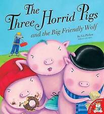 Three Horrid Pigs and the Big Friendly Wolf By Liz Pichon NEW (Paperbck) Book