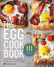 Egg Cookbook: The Creative Farm-To-Table Guide to Cooking Fresh Eggs (Paperback