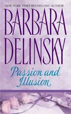 Passion and Illusion by Barbara Delinsky and Bonnie Drake (1994, Paperback)