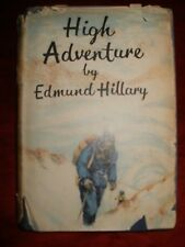 Edmund Hillary High Adventure 1955, Second Edition. Signed by ? to a Shipton.