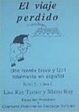 El Viaje Perdido: Una novela breve y facil totalmente en espanol. (Spanish