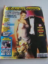 MAGAZINE L 'ECHO DES SAVANES N° 180 . RICHES , BELLES ET CELIBATAIRES .