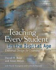 Teaching Every Student in the Digital Age : Universal Design for Learning by...