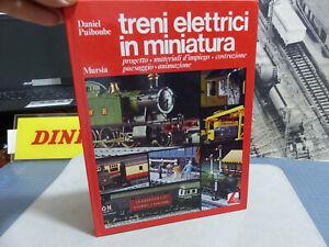 """LIMA e Mursia editore -Grande libro """"Treni elettrici in miniatura""""- Bellissimo-"""
