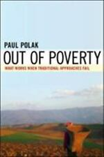 Out of Poverty: What Works When Traditional Approaches Fail (Hardback or Cased B