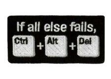 If All Else Fails Ctrl Alt Del Patch Iron On control delete PC IT ICT computer