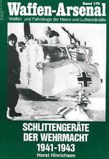 Waffen-Arsenal 179 Schlittengeräte Schlitten der Wehrmacht Wehrmachtschlitten