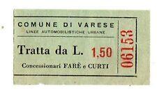 BIGLIETTO TRAMVIA  comune  VARESE  LINEE AUTOMOBILISTICHE URBANE  LIRE 1,50