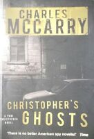 CHARLES McCARRY ___ CHRISTOPHER'S GHOSTS ___ BRAND NEW ___ FREEPOST UK