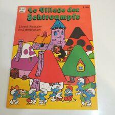 Le village des schtroumpfs * Livre a découper en 3 dimensions Paf 1980 VF