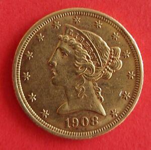 HALF EAGLE Liberty Head 1908 XF+