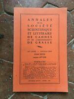 Annales de la Société Scientifique et Littéraire de Cannes Grasse T.XXVIII 1977