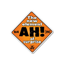 "The New Element Of Surprise Ah Funny car bumper sticker decal 4"" x 4"""