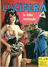 LUCIFERA 54  ELVIFRANCE 1976 LA BETE IMMONDE   TBE