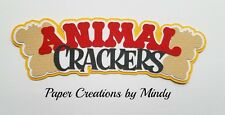 CRAFTECAFE MINDY ANIMAL CRACKERS COOKIES premade paper piecing scrapbook title